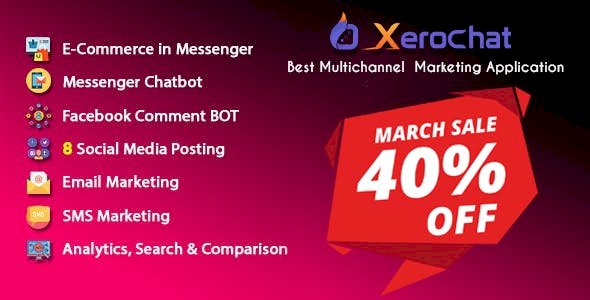 XeroChat v3.1 - Best Multichannel Marketing Application (SaaS Platform)
