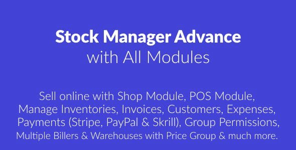 Stock Manager Advance with All Modules v3.4.32