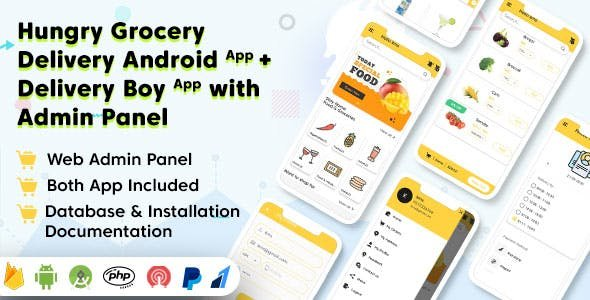 Hungry v1.5.2 - Grocery Delivery Android App and Delivery Boy App with Interactive Admin Panel