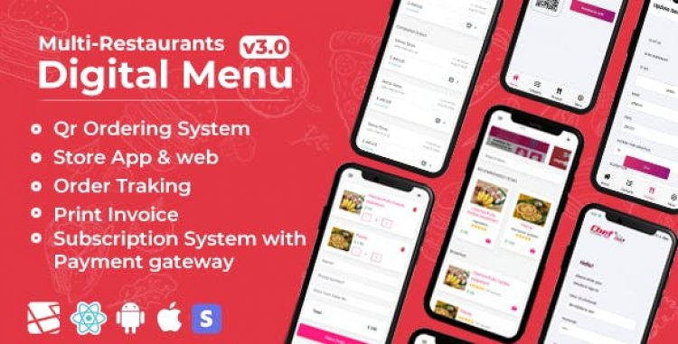 Chef v3.1 - Multi-restaurant Saas - Contact less Digital Menu Admin Panel with - React Native App