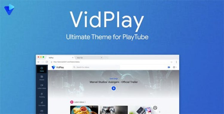 VidPlay v1.9 - The Ultimate PlayTube Theme