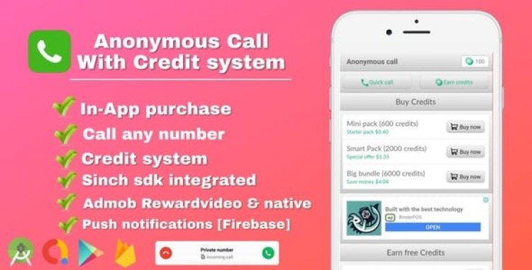 Anonymous Call v2.2 - Android Free Calling App With in-app purchase & Credit system