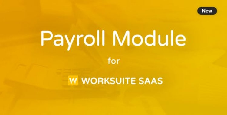 Payroll Module For Worksuite SAAS v1.1.1