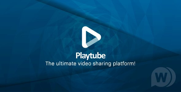 PlayTube v1.7.1 - The Ultimate PHP Video CMS & Video Sharing Platform