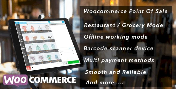 Openpos v3.9.2 - WooCommerce Point Of Sale(POS)